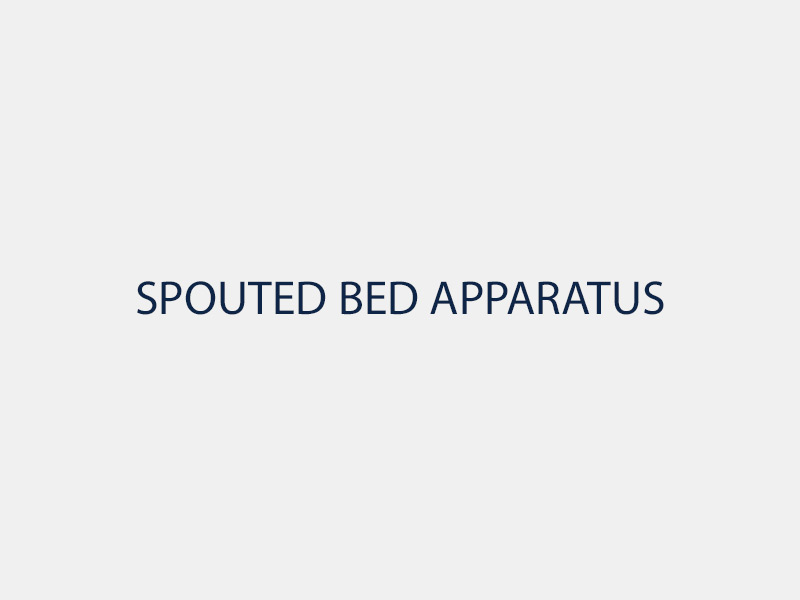 Spouted Bed Apparatus
